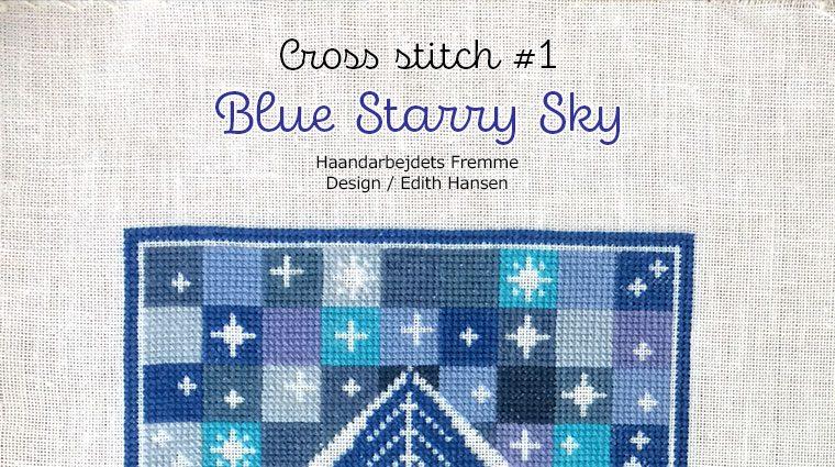 """Cross Stich """"Blue Starry Sky"""" クロスステッチ 青の星空 Edith Hansen エディス・ハンセン フレメ"""